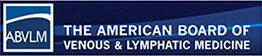The American Board of Venous & Lymphatic Medicine